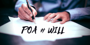 The differences between a Will and Power of Attorney?
